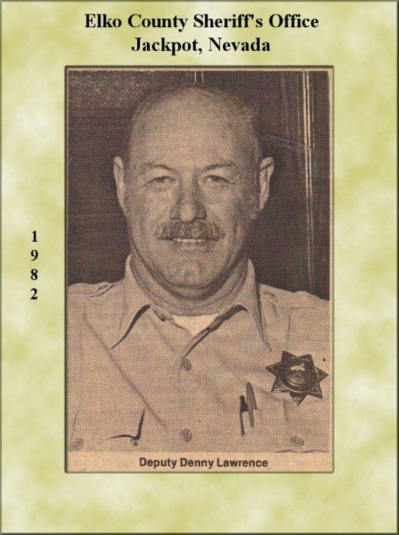 Deputy Sheriff Denny Van Lawrence | Elko County Sheriff's Office, Nevada