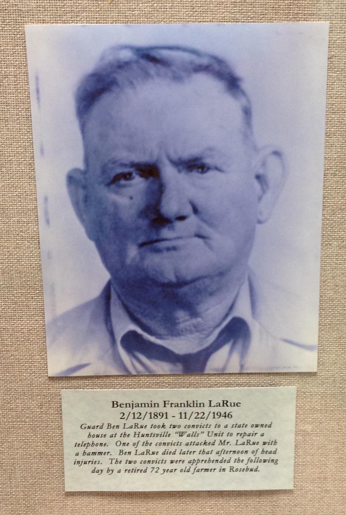 Guard Benjamin Franklin LaRue | Texas Department of Criminal Justice, Texas