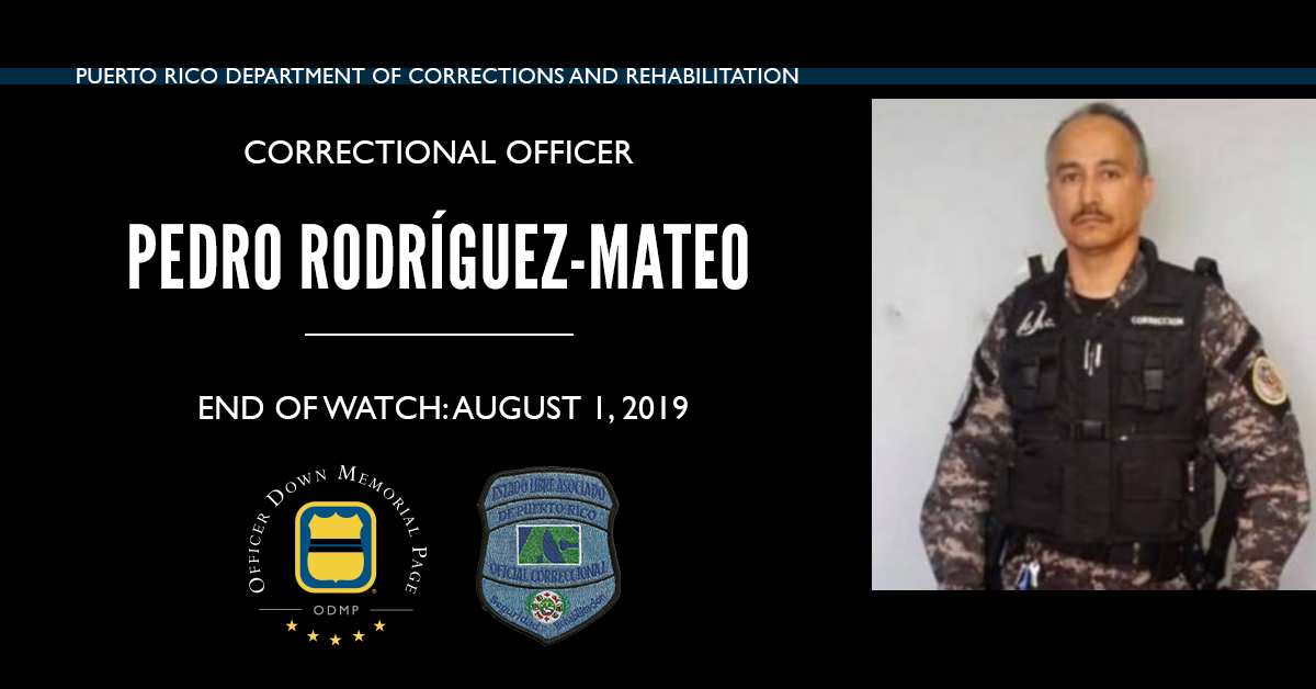 Correctional Officer Pedro Joel Rodríguez-Mateo | Puerto Rico Department of Corrections and Rehabilitation, Puerto Rico