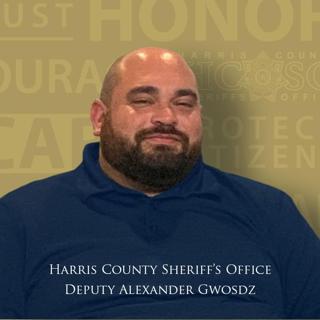 Deputy Sheriff Alexander Gwosdz | Harris County Sheriff's Office, Texas