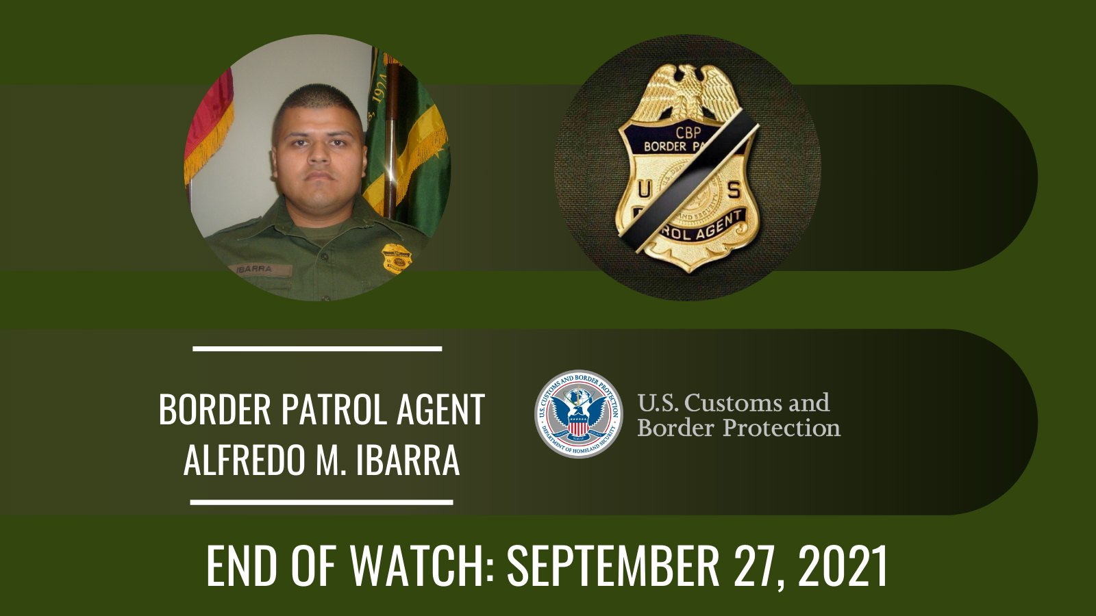 Border Patrol Agent Alfredo M. Ibarra | United States Department of Homeland Security - Customs and Border Protection - United States Border Patrol, U.S. Government