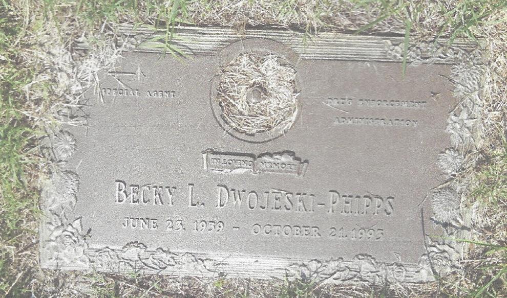 Special Agent Becky Lee Dwojeski-Phipps | United States Department of Justice - Drug Enforcement Administration, U.S. Government