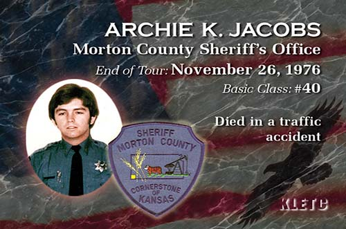 Deputy Sheriff Archie K. Jacobs | Morton County Sheriff's Office, Kansas